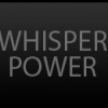 Whisper power