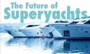 The Future of the Superyachts Conference